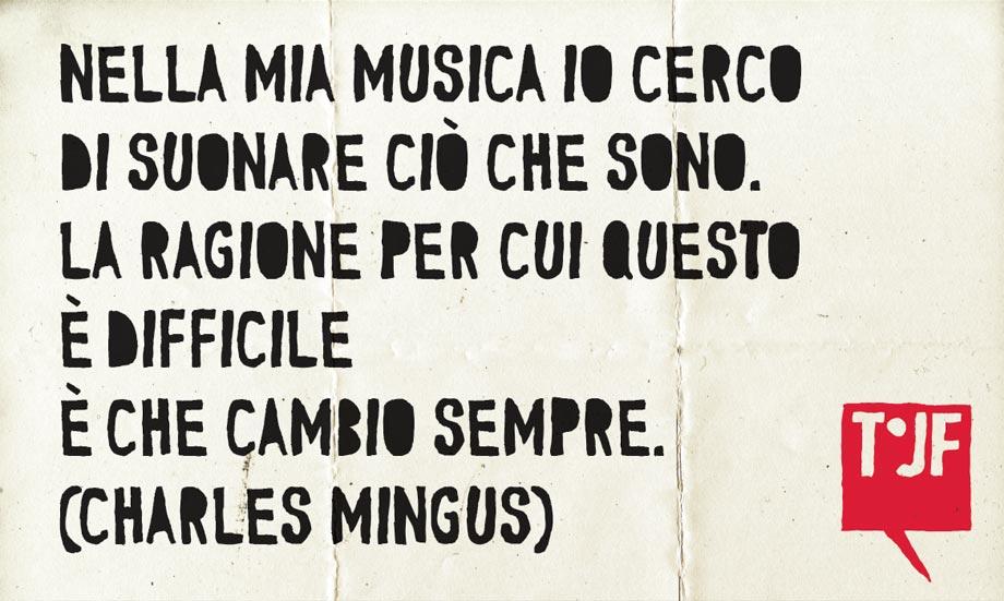 Charles Mingus (cit.)