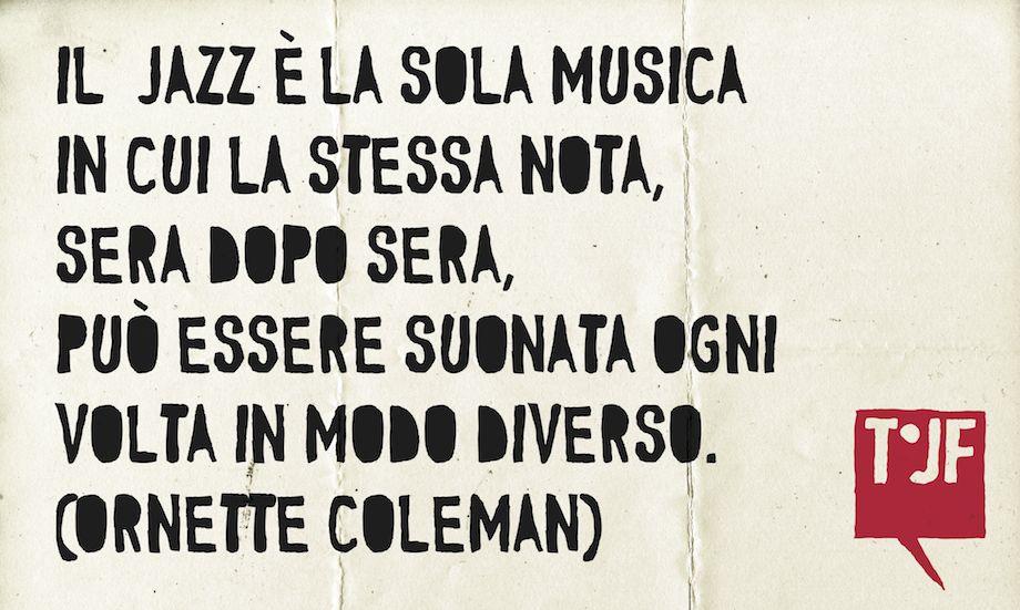 Ornette Coleman (cit.)